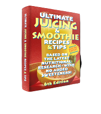 Ultimate Juicing & Smoothie Recipes